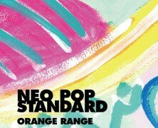 Critique album : ORANGE RANGE – NEO POP STANDARD